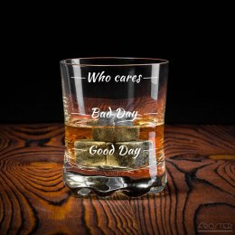 Szklanka do whisky Who cares